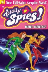 Papercutz's Totally Spies Hard Cover # 5