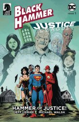 Dark Horse Comics's Black Hammer/Justice League: Hammer of Justice Issue # 1e