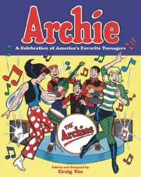 IDW Publishing's Archie: A Celebration of America's Favorite Teenagers TPB # 1