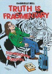 Uncivilized Books's Truth is Fragmentary: Travelogues & Diaries Soft Cover # 1