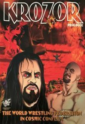 WWF (World Wrestling Federation)'s Krozor: Prologue Issue # 1