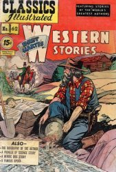 Gilberton Publications's Classics Illustrated #62: Western Stories Issue # 3