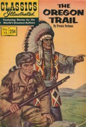 Gilberton Publications's Classics Illustrated #72: The Oregon Trail Issue # 72k