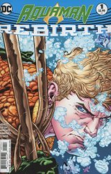 DC Comics's Aquaman: Rebirth Issue # 1