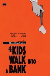 Black Mask Studios's 4 Kids Walk into a Bank Issue # 1 - 2nd print