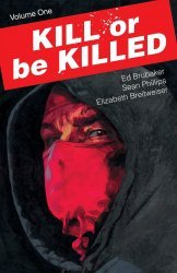 Image Comics's Kill or Be Killed TPB # 1