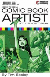 Devil's Due Publishing's How To Be A Comic Book Artist ... Not Just How To Draw Issue # 1