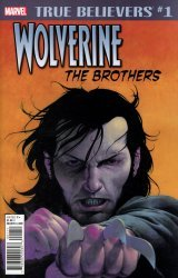 Marvel Comics's True Believers: Wolverine: The Brothers Issue # 1