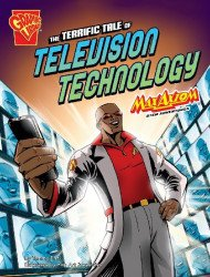 Capstone Press's Graphic Library: Terrific Tale of Television Technology Soft Cover # 1