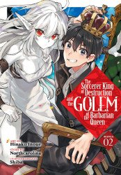 Seven Seas Entertainment's The Sorcerer King of Destruction and the Golem of the Barbarian Queen Soft Cover # 2