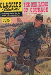Gilberton Publications's Classics Illustrated #98 - Red Badge of Courage Issue # 3