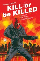 Image Comics's Kill or Be Killed Issue # 13