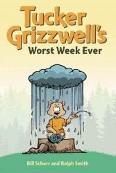 AMP's Tucker Grizzwell's Worst Week Ever TPB # 1