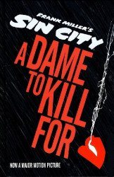 Dark Horse Comics's Frank Miller's Sin City: A Dame to Kill For Hard Cover # 1-2nd print