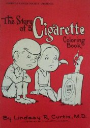 Texas Alcohol Narcotics Education Inc.'s Story of a Cigarette: Coloring Book Issue nn
