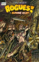 Amigo Comics's Rogues: The Burning Heart Issue # 1