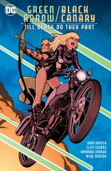 DC Comics's Green Arrow / Black Canary: Till Death Do They Part TPB # 1
