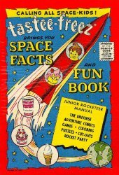 Harvey Publications's Tastee-Freez: Space Facts and Fun Book Issue nn