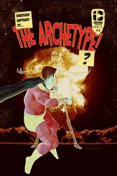 Insane Comics's Whatever Happened To The Archetype? Issue # 4