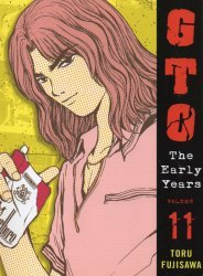 Tokyo Pop/Mixx's GTO: The Early Years - Shonan Junai Gumi Soft Cover # 11