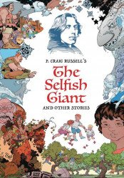 Wayne Alan Harold Productions's P. Craig Russell's: The Selfish Giant And Other Stories Hard Cover # 1