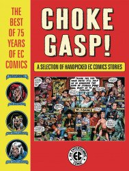 Dark Horse Comics's Choke Gasp!: The Best Of 75 Years Of EC Comics Hard Cover # 1