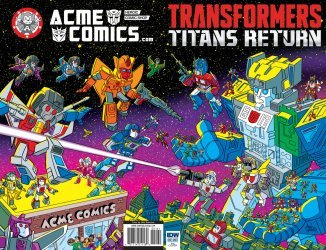 IDW Publishing's Transformers: Titans Return Issue # 1acme
