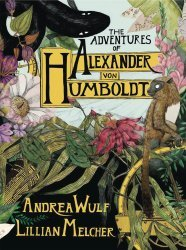 Pantheon Books's The Adventures of Alexander Von Humboldt Hard Cover # 1