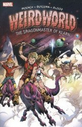 Marvel Comics's Weirdworld: Dragonmaster Of Klarn TPB # 1