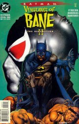 DC Comics's Batman: Vengeance of Bane II - The Redemption Issue # 1