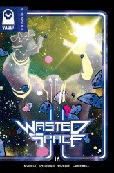 Vault Comics's Wasted Space Issue # 16