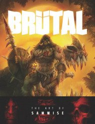 Cernunnos's Brutal: The Art Of Samwise Hard Cover # 1