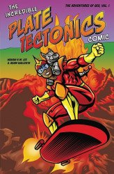 No Starch Press's Incredible Plate Tectonics Comic Soft Cover # 1