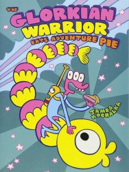 First Second Books's Glorkian Warrior: Eats Adventure Pie Hard Cover # 1
