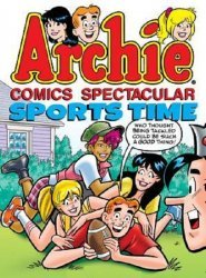 Archie Comics Group's Archie Comics Spectacular: Sports Time  TPB # 1
