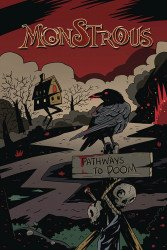 Source Point Press's Monstrous: Witch Hunt TPB # 1