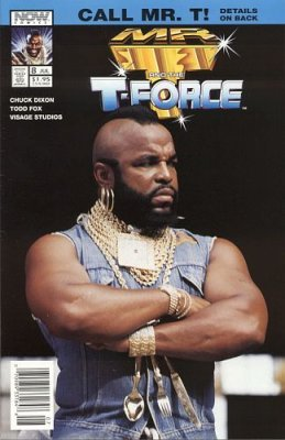 Mr. T and The T-Force 1 (Now) - ComicBookRealm.com