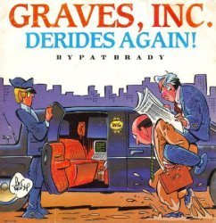Caputo Publishing's Graves, Inc.: Derides Again! Soft Cover # 1