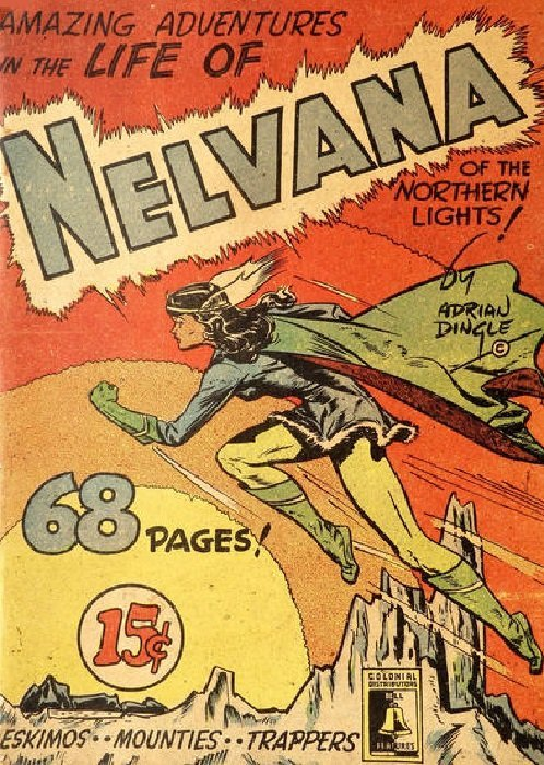 Nelvana Of The Northern Lights Issue Nn Bell Features