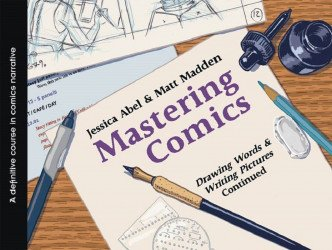 First Second Books's Mastering Comics: Drawing Words & Writing Pictures Continued TPB # 1