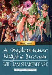 Manga Classics, Inc.'s Manga Classics: A Midsummer Night's Dream Hard Cover # 1