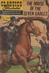 Gilberton Publications's Classics Illustrated #52: The House of the Seven Gables Issue # 1i
