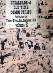 Tower Press's Cavalcade of Old Time Comic Strips Soft Cover # 2