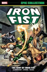 Marvel Comics's Iron Fist: Epic Collection TPB # 1-2nd print