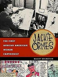 University of Michigan Press's Jackie Ormes: First African American Woman Cartoonist Soft Cover # 1