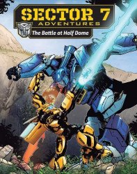 Paramount's Transformers: Sector 7 Adventures - Battle at Half Dome Issue nn