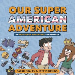 Oni Press's Our Super American Adventure - An Our Super Adventure Travelogue Hard Cover # 1