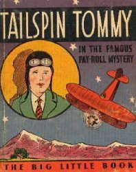 Whitman's Tailspin Tommy in the Famous Pay-Roll Mystery Soft Cover # 1