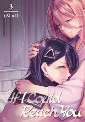 Kodansha Comics's If I Could Reach You Soft Cover # 3