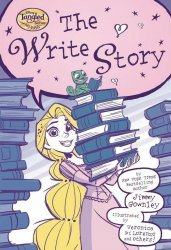 Disney Press's Disneys Tangled The Series: The Write Story Soft Cover # 1